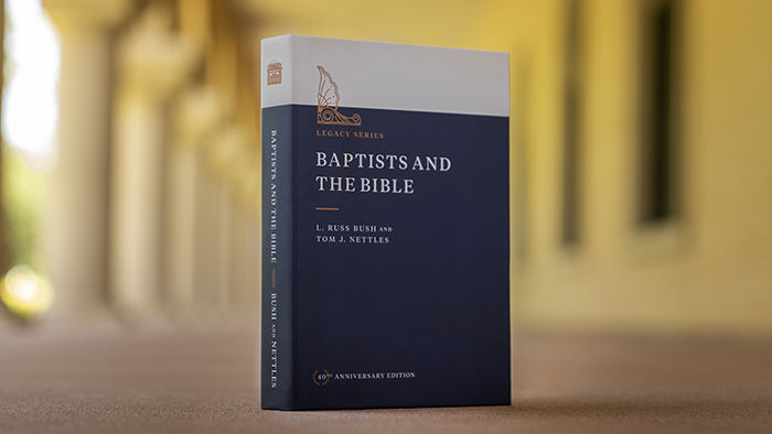 Seminary Hill Press releases 40th anniversary edition of 'Baptists and the Bible'
