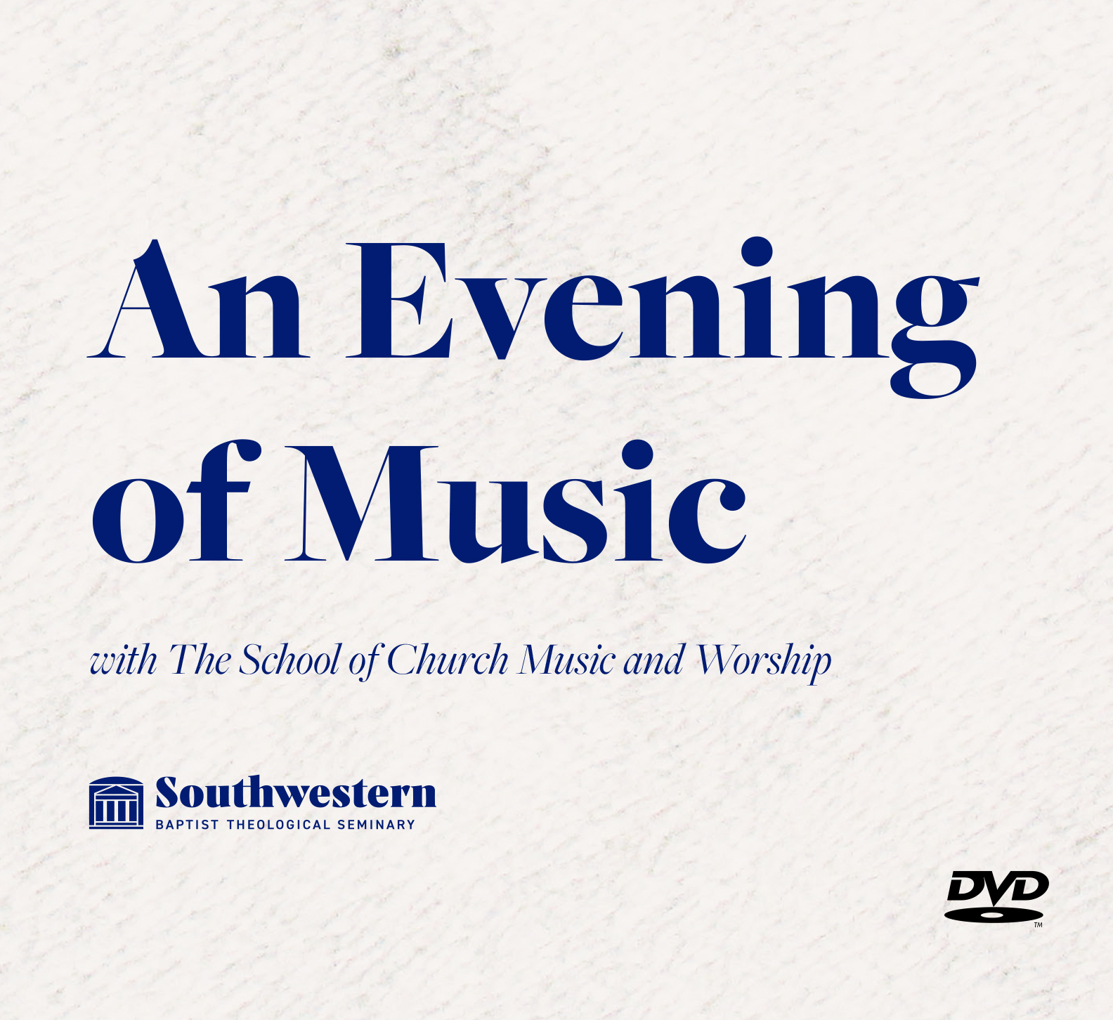 'An Evening of Music with the School of Church Music and Worship' released